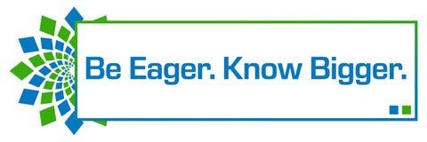 Be Eager Know Bigger Green Blue Circular Bar Stock Photos