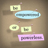 Be Empowered Or Be Powerless Words Saying Bulletin Board royalty free illustration