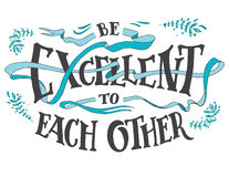 Be excellent to each other hand lettering quote vector illustration