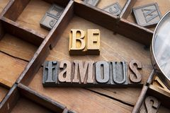 Be Famous royalty free stock photos