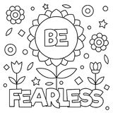 Be fearless. Coloring page. Vector illustration. Be fearless. Coloring page. Black and white vector illustration Stock Photo