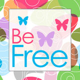 Be Free Colorful Background Royalty Free Stock Photo