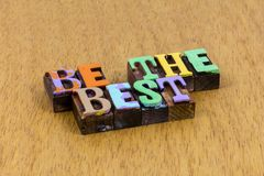 Free Be Good Better Best Reliable Honest Kind Generous Royalty Free Stock Photography - 162865107