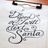 Be good or I will text Santa calligraphic background. For your Christmas design stock image
