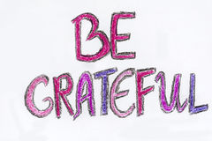 Be grateful message Royalty Free Stock Images