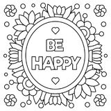 Be happy. Coloring page. Vector illustration. Be happy. Coloring page. Black and white vector illustration Royalty Free Stock Photos