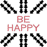 Be Happy made from hearts with arrows Royalty Free Stock Photo