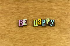 Be happy personal happiness stock photos