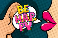 Be happy in Pop Art style. Be HAPPY message in Pop Art style. Vector illustration stock illustration