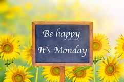 Be Happy ,It's Monday signpost with sunflower Royalty Free Stock Photo