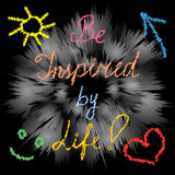 Be Inspired by Life! Handwriting inspiration quote on Modern Shimmering Background. Hand-drawn heart, sun, arrow and smile. Perfec Royalty Free Stock Photography