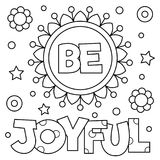 Be joyful. Coloring page. Vector illustration. Be joyful. Coloring page. Black and white vector illustration Stock Image