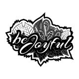 Be joyful. Hand lettering typography text. Doodles. vector illustrator Royalty Free Stock Image