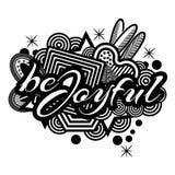 Be joyful. Hand lettering typography text. Doodles. vector illustrator Royalty Free Stock Photos