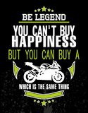 Be Legend. Design t-shirt you can`t buy happiness Royalty Free Stock Images