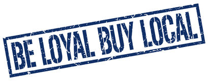 Be loyal buy local stamp Stock Photo