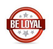 Be loyal seal illustration design Royalty Free Stock Photos
