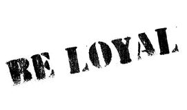 Be loyal stamp Royalty Free Stock Photography
