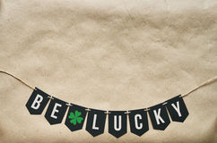 Be Lucky craft Patricks lettering Royalty Free Stock Photo
