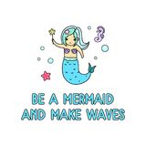 Be a mermaid and make waves inspirational summer card with cute. Kawaii mermaid, starfish and doodles. Mermaid linear illustration isolated on white background royalty free illustration