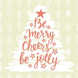 Be Merry, Cheers, be Jolly. Holidays hand written lettering quote Stock Image