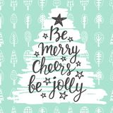 Be Merry, Cheers, be Jolly. Holidays hand written lettering quote Stock Photo