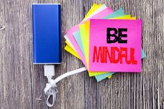 Be Mindful. Business concept for Mindfulness Healthy Spirit written on sticky note with copy space on old wood wooden background w. Be Mindful. Business concept Stock Images
