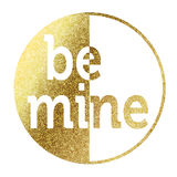 Be Mine. In bright gold Stock Photo