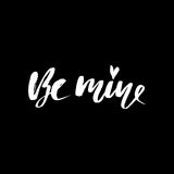 Be mine hand lettering, black ink calligraphy isolated on white background.  Stock Images
