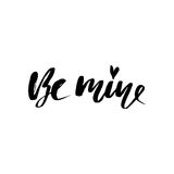 Be mine hand lettering, black ink calligraphy isolated on white background. Royalty Free Stock Photos