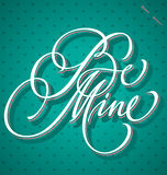 BE MINE hand lettering (vector) Stock Image