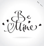 BE MINE hand lettering (vector) Stock Images