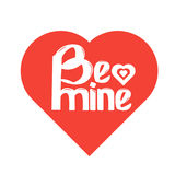Be mine lettering. Vector illustration Royalty Free Stock Image