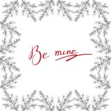 Be mine postcard. With winter forest background Stock Image