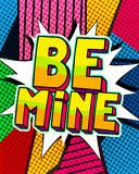 Be mine word bubble. Stock Images