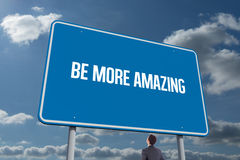 Free Be More Amazing Against Sky And Clouds Stock Photography - 49871532