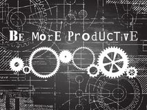 Be More Productive Blackboard Tech Drawing. Be more productive sign and gear wheels technical drawing on blackboard background Stock Photos