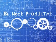 Be More Productive Blueprint Tech Drawing. Be more productive sign and gear wheels technical drawing on blueprint background Royalty Free Stock Image