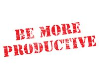 Be More Productive Stencil. Be more productive grungy stencilled word symbol Stock Image