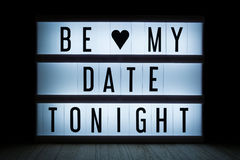 Be my date tonight. `Be my date tonight` text in lightbox Stock Photo