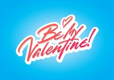 Be My Valentine brush lettering royalty free stock image