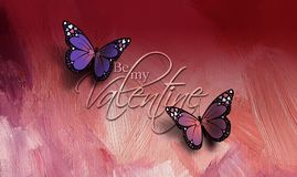 Be My Valentine Butterflies. Graphic composition of the sentiment Be My Valentine with two colorful Butterflies against rosy colored paint brush textured Royalty Free Stock Photo