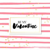 Be my Valentine calligraphic lettering design card template. Creative typography for holiday greetings. Vector illustration. Be my Valentine calligraphic stock illustration