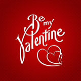 Be my valentine creative font  background. Vector Royalty Free Stock Images