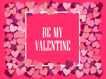Be my valentine. Festive background for greeting cards and banners. Vector Stock Photo