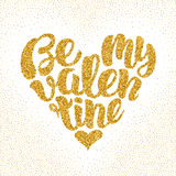 Be my Valentine. Festive sparkle hand drawing lettering design Stock Photos