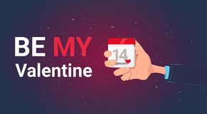 Be My Valentine Greeting Card With Hand Holding Calendar 14 February Day Love Holiday Concept. Flat Vector Illustration stock illustration