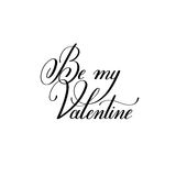 Be my valentine hand written lettering to Valentine`s Day design Stock Image