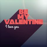 Be My Valentine I Love You Design Stock Image