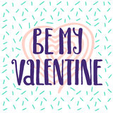 Be my Valentine memphis style poster. Stock Photo
